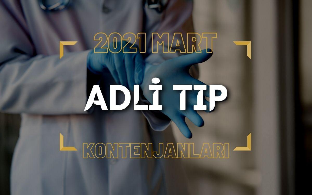 2021 Mart TUS'u Adli Tıp Kontenjanları