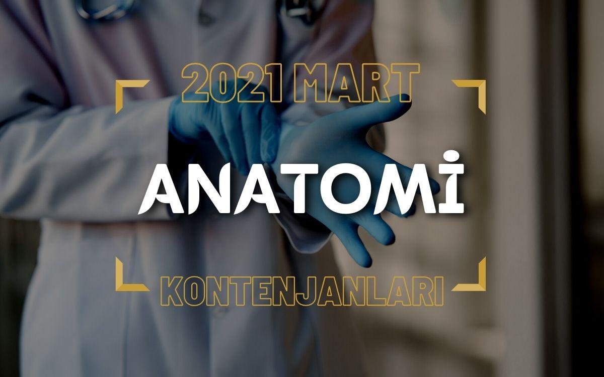 2021 Mart TUS'u Anatomi Kontenjanları