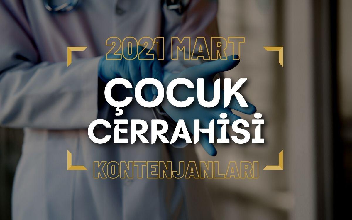 2021 Mart TUS'u Çocuk Cerrahisi Kontenjanları