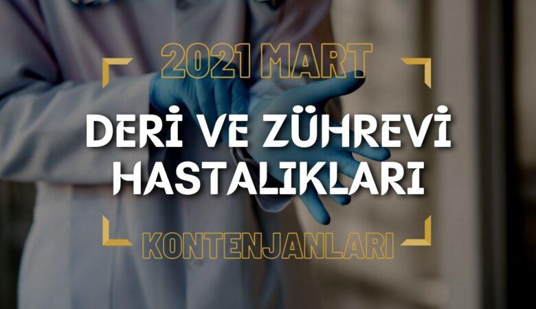 2021 Mart TUS'u Deri ve Zührevi Hastalıkları Kontenjanları