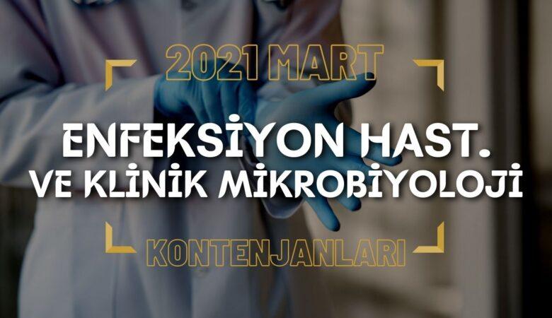 2021 Mart TUS'u Enfeksiyon Hastalıkları ve Klinik Mikrobiyoloji Kontenjanları