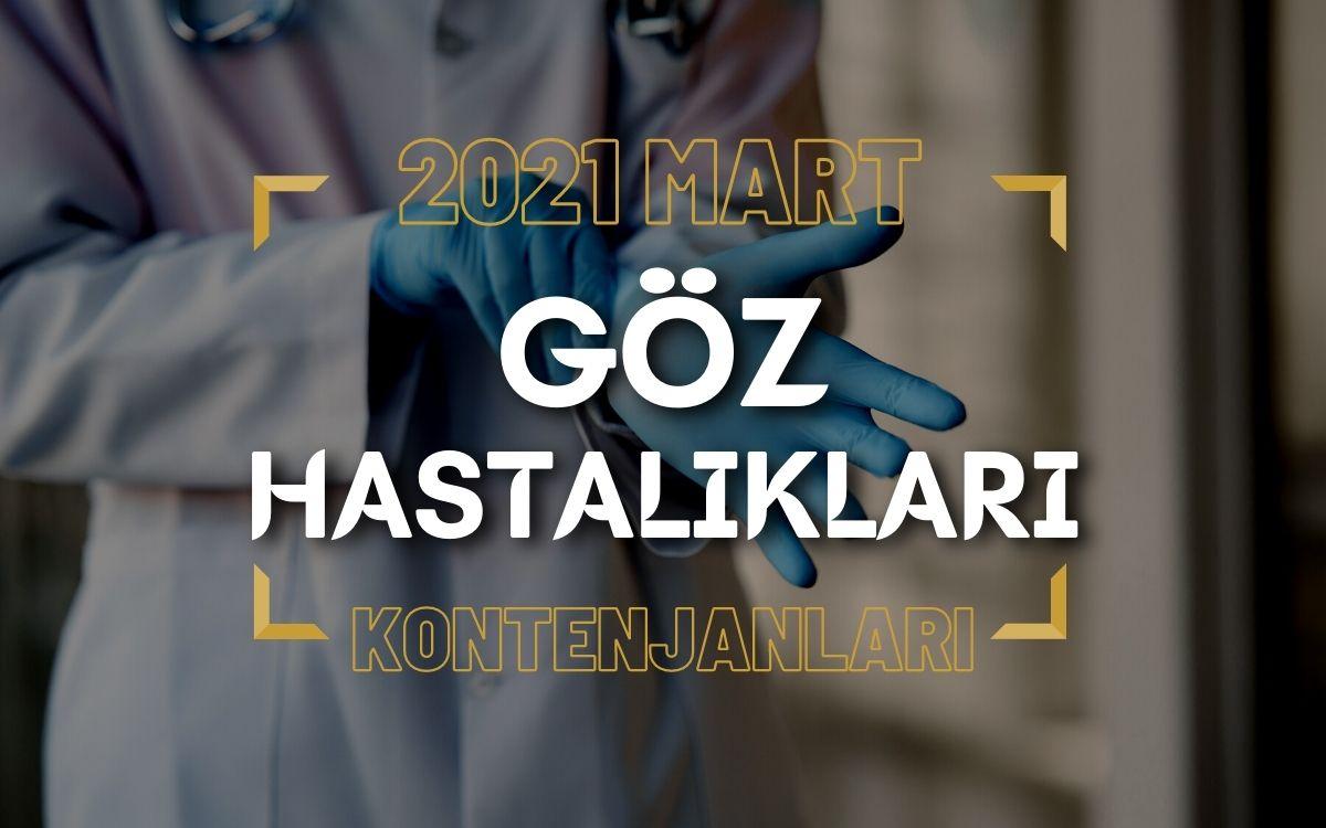 2021 Mart TUS'u Göz Hastalıkları Kontenjanları