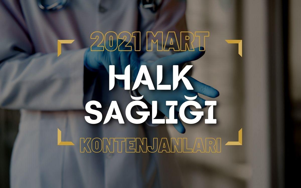 2021 Mart TUS'u Halk Sağlığı Kontenjanları