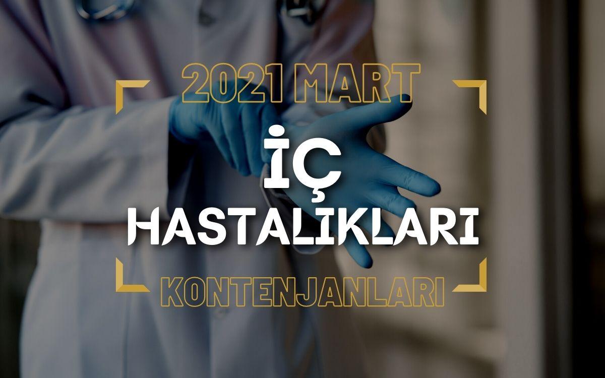 2021 Mart TUS'u İç Hastalıkları Kontenjanları