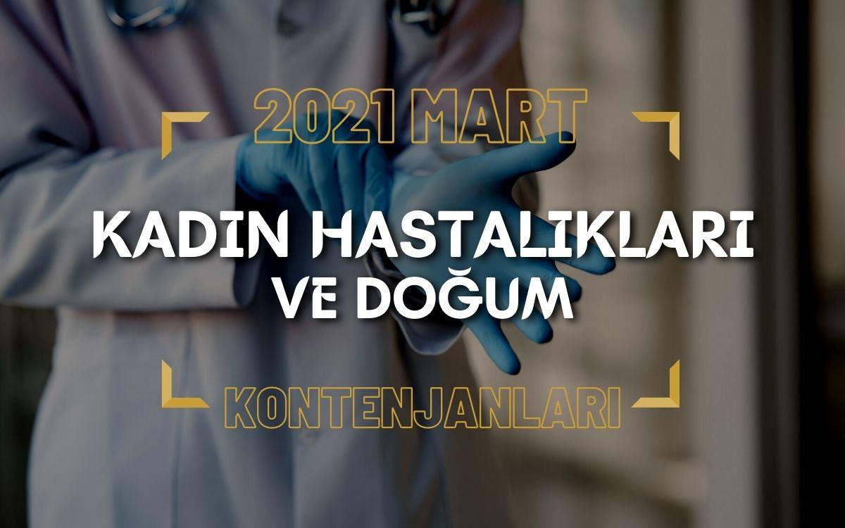 2021 Mart TUS'u Kadın Hastalıkları ve Doğum Kontenjanları