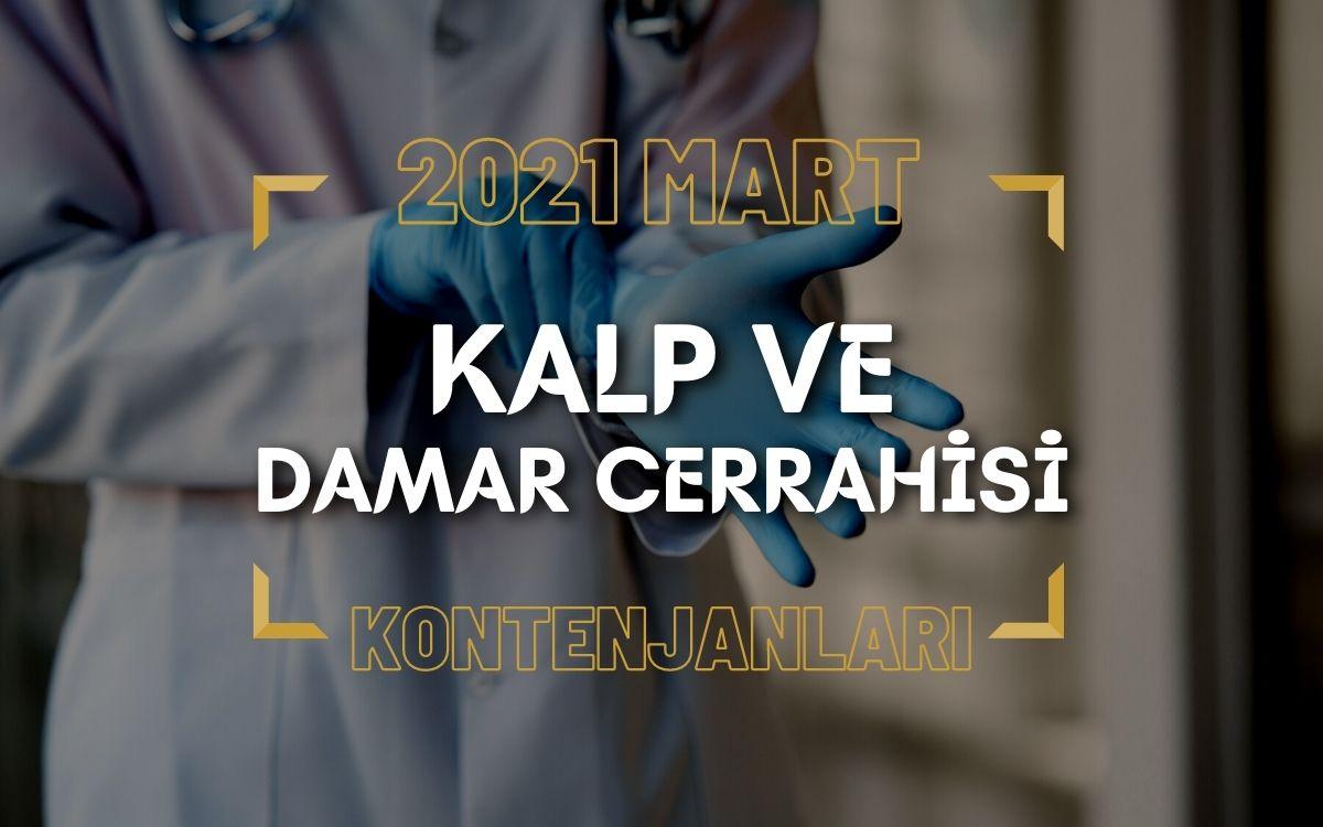 2021 Mart TUS'u Kalp ve Damar Cerrahisi Kontenjanları