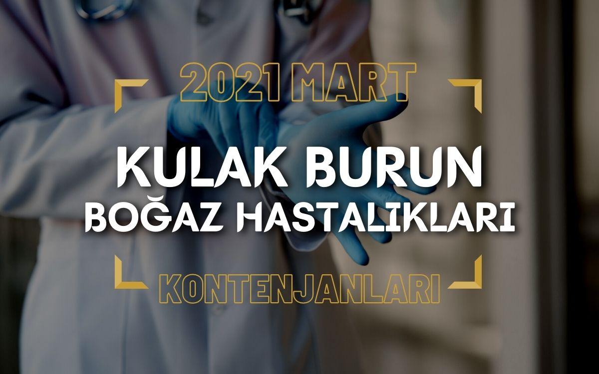 2021 Mart TUS'u Kulak Burun Boğaz Hastalıkları Kontenjanları