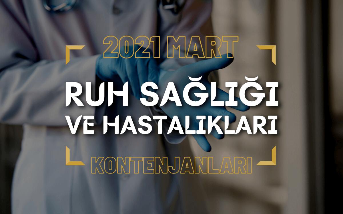 2021 Mart TUS'u Ruh Sağlığı ve Hastalıkları Kontenjanları