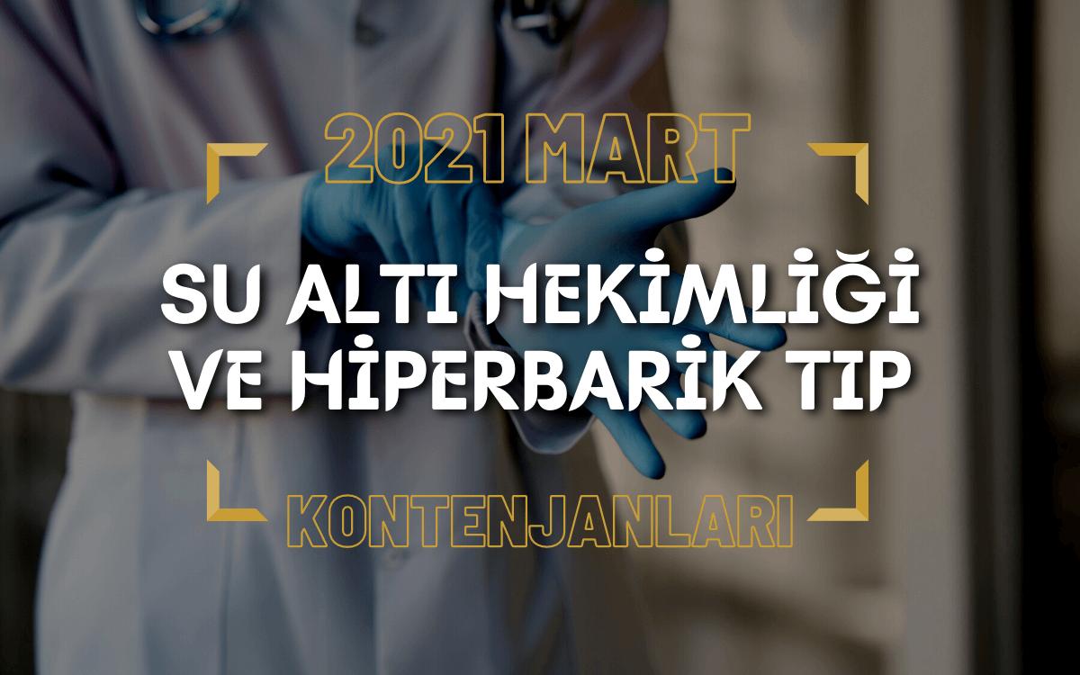 2021 Mart TUS'u Su Altı Hekimliği ve Hiperbarik Tıp Kontenjanları