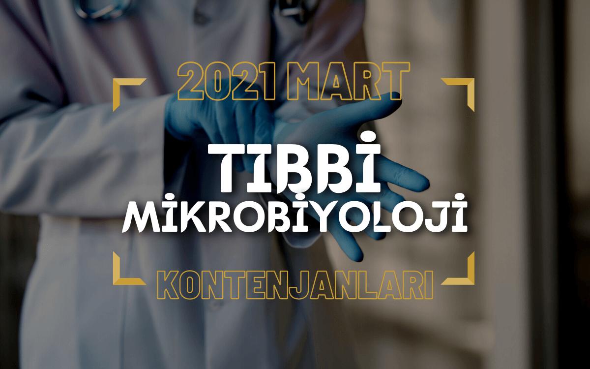 2021 Mart TUS'u Tıbbi Mikrobiyoloji Kontenjanları
